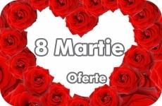 Oferte 8 martie ziua femeii